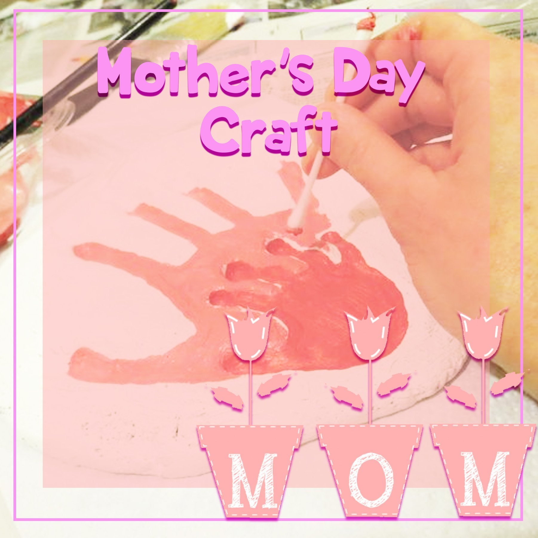 Mother Days Craft- A Mother's Love