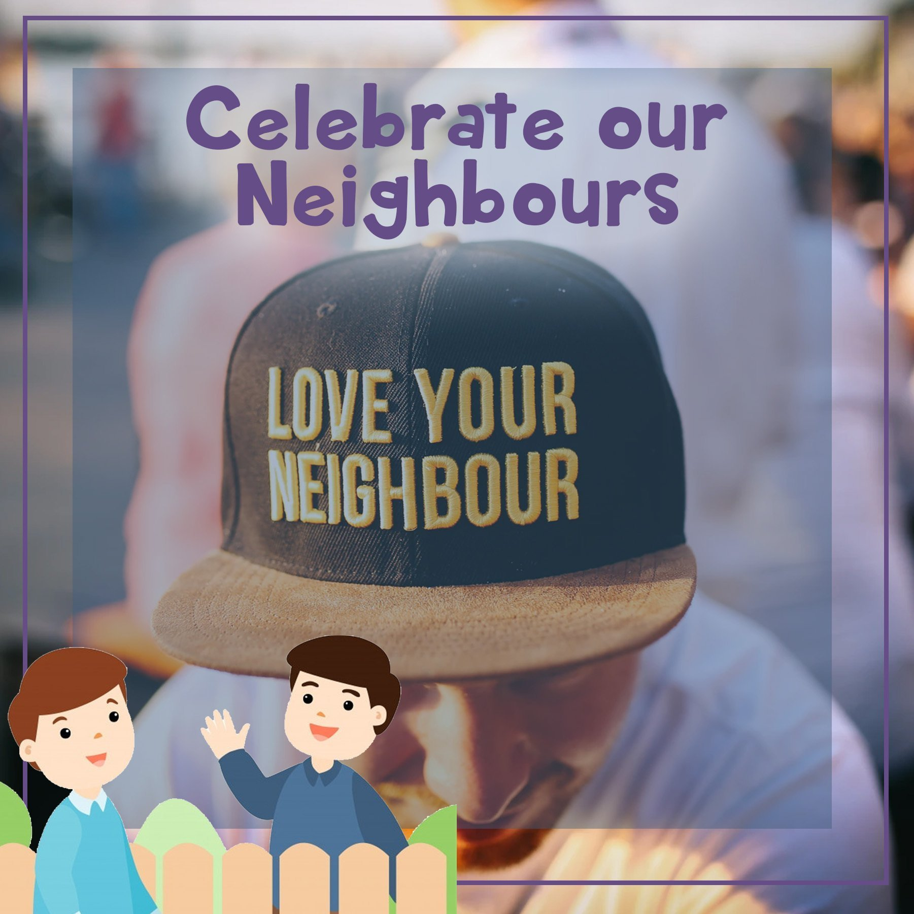 National Do Something Good for Your Neighbour Day