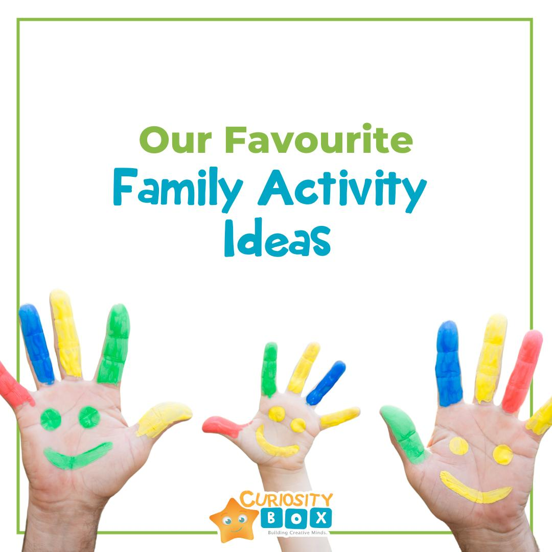 Our Favourite Family Activity Ideas