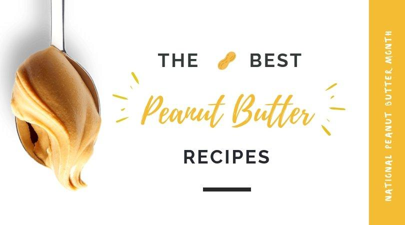 The Best Peanut Butter Recipes